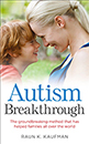 Autism Breakthrough: The ground-breaking method that has helped families all over the world
