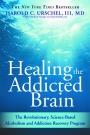 Healing the Addictive Brain