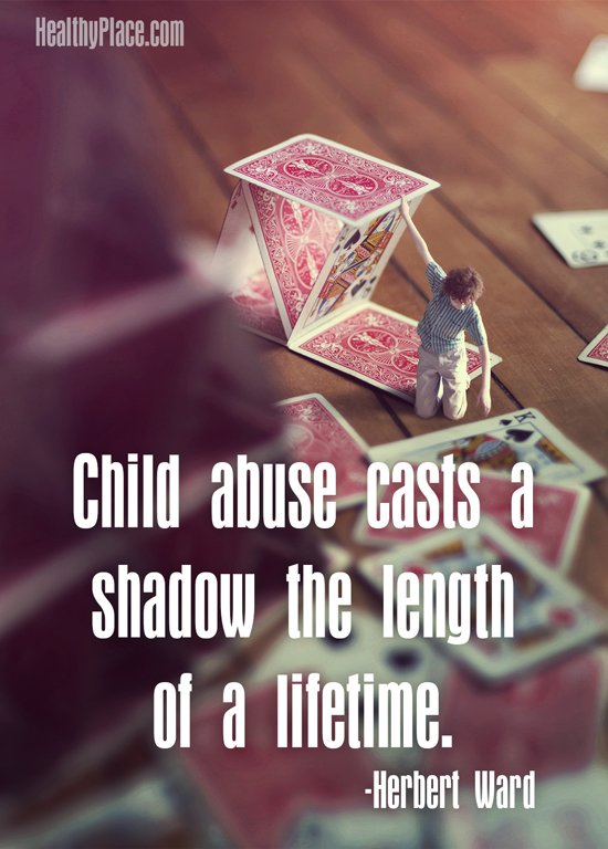 Abuse quote - Child abuse casts a shadow the length of a lifetime.