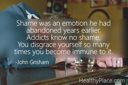 Adiction quote - Shame was an emotion he had abandoned years earlier. Addicts know no shame. You disgrace yourself so many times you become immune to it.