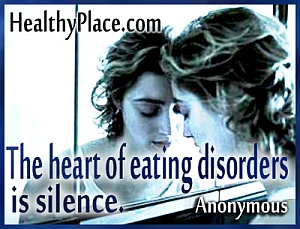 Insightful quote on eating disorders - The heart of eating disorders is silence.
