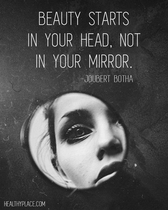 Quote on eating disorders - Beauty starts in your head, not in your mirror.