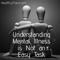 understanding-mental-not-easy-healthyplace-2